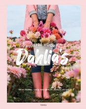 Marlies Weijers Katja Staring  Linda van der Slot, Liefde voor dahlia`s