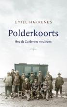 Emiel Hakkenes , Polderkoorts