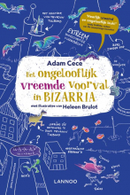 Adam Cece , Het ongelooflijk vreemde voorval in Bizarria