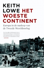 Keith  Lowe Het woeste continent