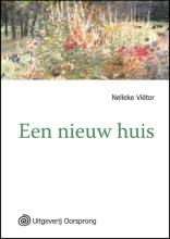 Nelleke  Vietor Een nieuw huis  - grote letter uitgave