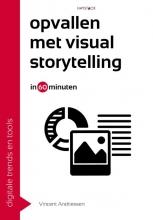 Vincent  Andriessen Opvallen met visual storytelling in 60 minuten