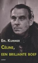 E.  Kummer Celine, een briljante boef