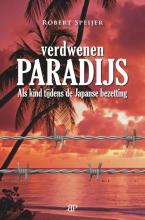 Robert  Speijer Verdwenen paradijs