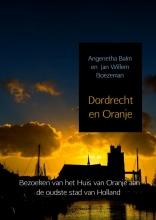 Jan Willem Boezeman Angenetha Balm, Dordrecht en Oranje