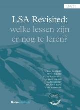 M.L.F.F. Schröder T. Hartlief  A. Kolder  R. Rijnhout  A.J. Verheij  M.R. Hebly  R.P. Wijne, LSA Revisited. Welke lessen zijn er nog te leren