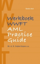 Birgit Snijder-Kuipers , Werkboek WWFT AML Practice Guide