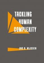 Jac B.  Nijssen Tackling Human Complexity