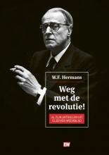 W.F. Hermans , Weg met de revolutie