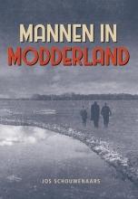 Jos Schouwenaars , Mannen in modderland