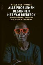 Niels Posthumus , Alle problemen begonnen met Van Riebeeck