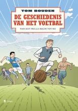 Tom Bouden , De geschiedenis van het voetbal