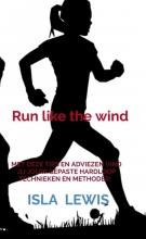 Isla Lewis , Run like the wind