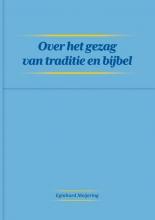 Eginhard Meijering , Over het gezag van traditie en bijbel
