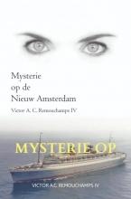 Victor A.C. Remouchamps IV , Mysterie op de Nieuw Amsterdam II