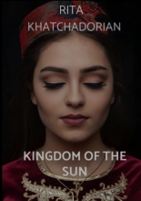 Rita Khatchadorian , KINGDOM OF THE SUN