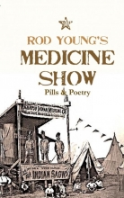 Rod Young , Medicine Show