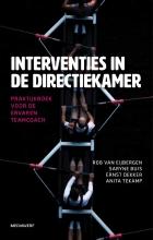 Anita Tekamp Rob van Eijbergen  Saryne Buis  Ernst Dekker, Interventies in de directiekamer