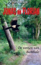 Frank Verkerk , Jonas en Florian: De verzen van Bambalo