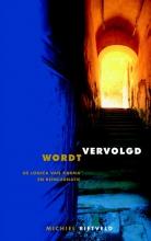 Michiel Rietveld , Wordt vervolgd