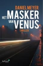 Daniel Meyer , Het masker van Venus