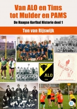 Ton van Rijswijk , Van ALO en Tims tot Mulder en PAMS