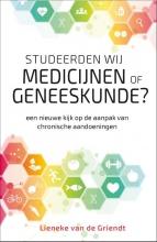 Lieneke van de Griendt , Studeerden wij medicijnen of geneeskunde?