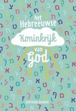 Gertruud Bakker , Het Hebreeuwse Koninkrijk van God