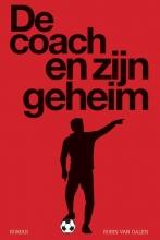 Robin van Galen , De coach en zijn geheim