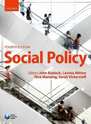 John C. (School of Social Policy, Sociology and Social Research, University of Kent) Baldock,   Lavinia (School of Social Policy, Sociology and Social Research, University of Kent) Mitton,   Nick (School of Sociology and Social Policy, University of Nott,Social Policy