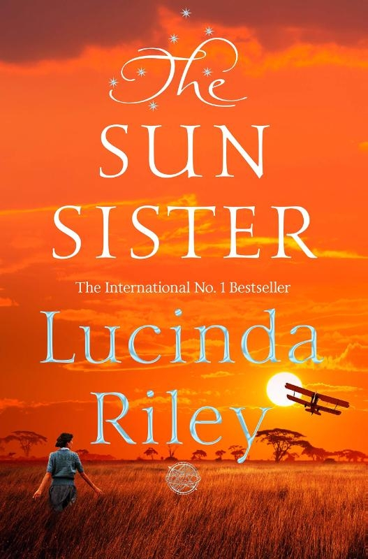 Riley, Lucinda,The Seven Sisters 6. The Sun Sister
