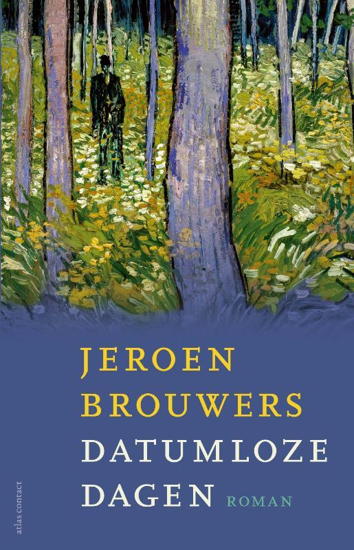Jeroen Brouwers,Datumloze dagen