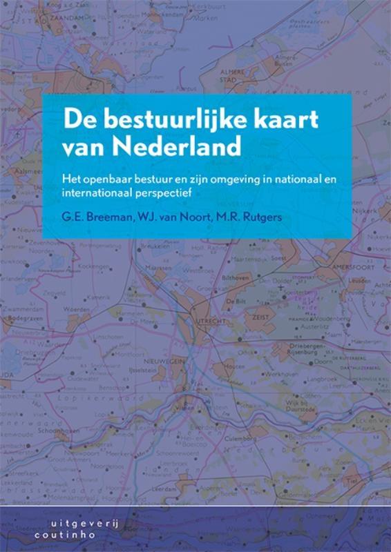 Gerard Breeman, Wim van Noort, Mark Rutgers,De bestuurlijke kaart van Nederland