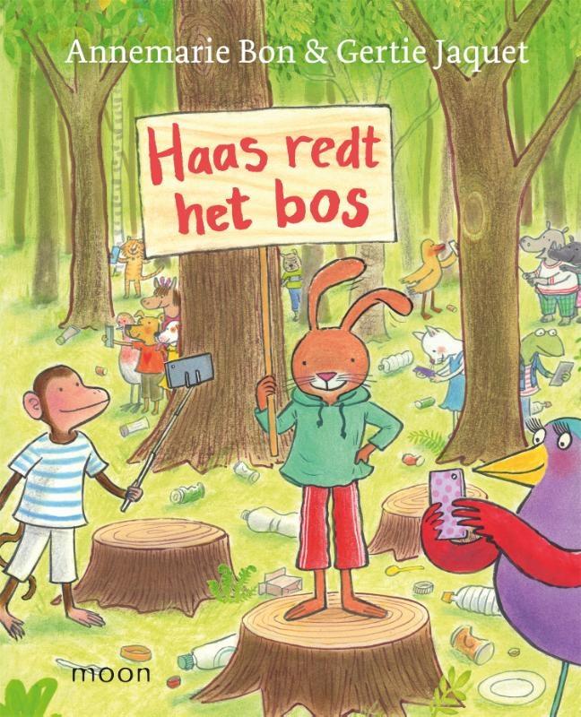 Annemarie Bon,Haas redt het bos