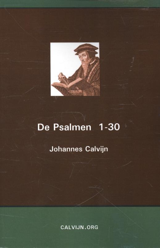 Johannes Calvijn,De Psalmen 1-30