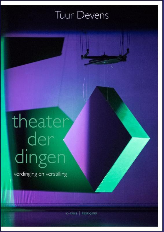 Tuur Devens,Theater der dingen
