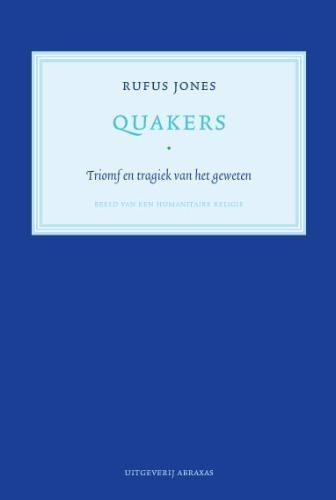 Rufus M. Jones, Daniël Mok,Quakers