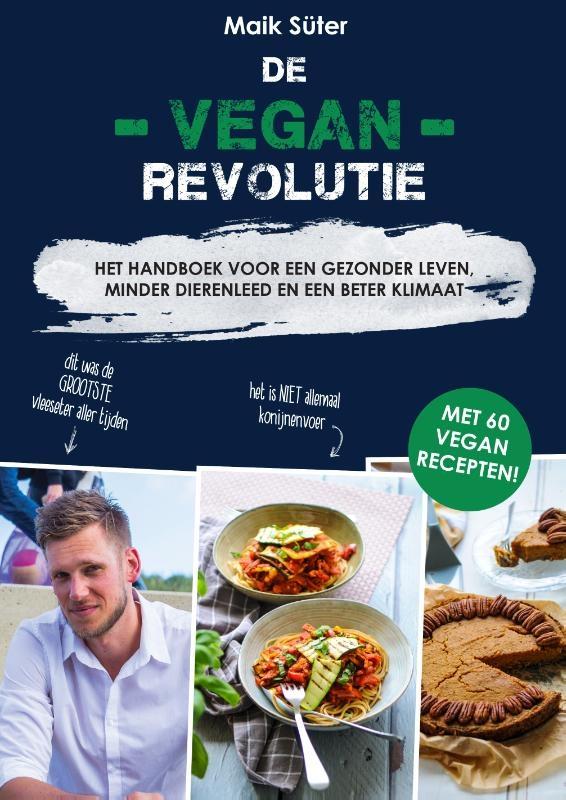 Maik Süter,De Vegan Revolutie
