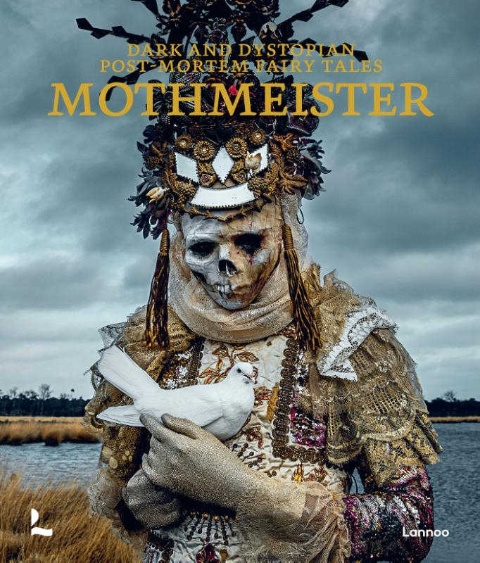 Mothmeister,Dark and Dystopian Post­Mortem Fairy Tales