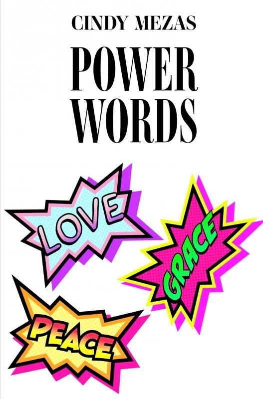 Cindy Mezas,Powerwords