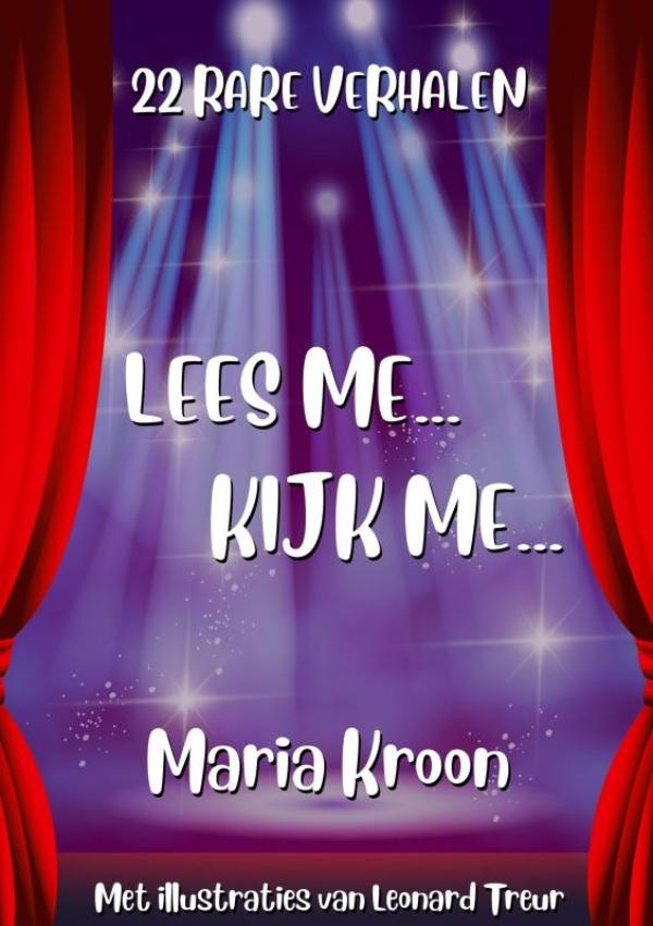 Maria KROON,LEES ME...KIJK ME...