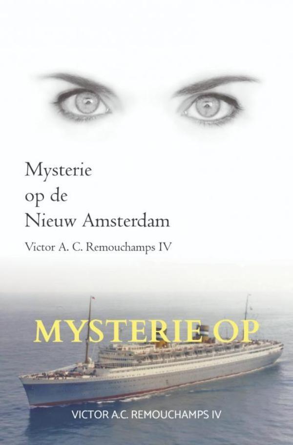 Victor A.C. Remouchamps IV,Mysterie op de Nieuw Amsterdam II