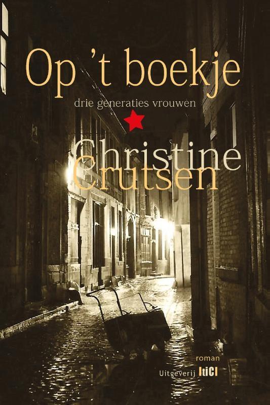 Christine Crutsen,Op `t boekje