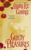 Guhrke, Laura Lee,Guilty Pleasures