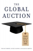 Brown, Phillip,   Lauder, Hugh,   Ashton, David,The Global Auction
