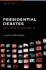 Schroeder, Alan,Presidential Debates - Fifty Years of High Risk TV  2e