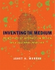 Murray, Janet H,Inventing the Medium