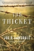 Lansdale, Joe R.,The Thicket