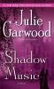 Garwood, Julie,Shadow Music