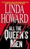 Howard, LINDA,All the Queen's Men